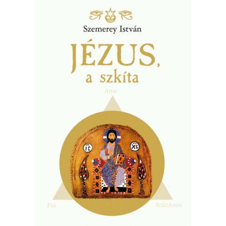JÉZUS, A SZKÍTA