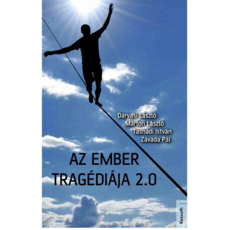AZ EMBER TRAGÉDIÁJA 2.0