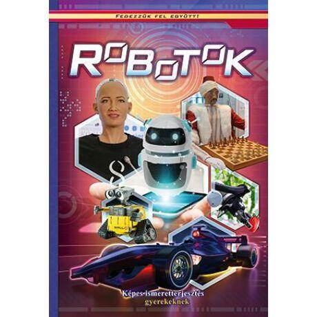 ROBOTOK - KÉPES ISMERETTERJESZTÉS GYEREKEKNEK