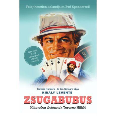 ZSUGABUBUS - HIHETETLEN TÖRTÉNETEK TERENCE HILLTŐL