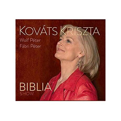 KOVÁTS KRISZTA - BIBLIA SHOW