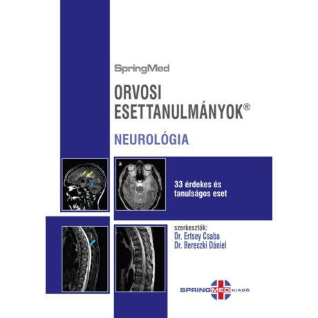 ORVOSI ESETTANULMÁNYOK - NEUROLÓGIA