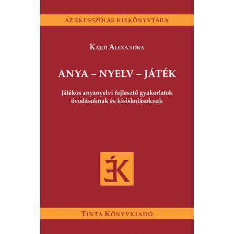 ANYA - NYELV - JÁTÉK