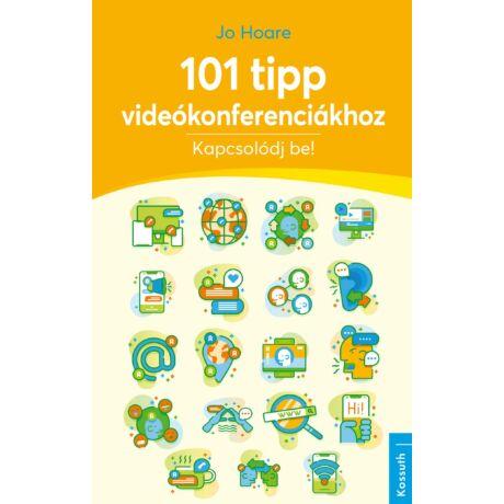 101 TIPP VIDEÓKONFERENCIÁKHOZ - KAPCSOLÓDJ BE!