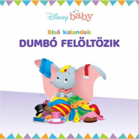 DISNEY BABY - ELSŐ KALANDOK 1. - DUMBÓ FELÖLTÖZIK