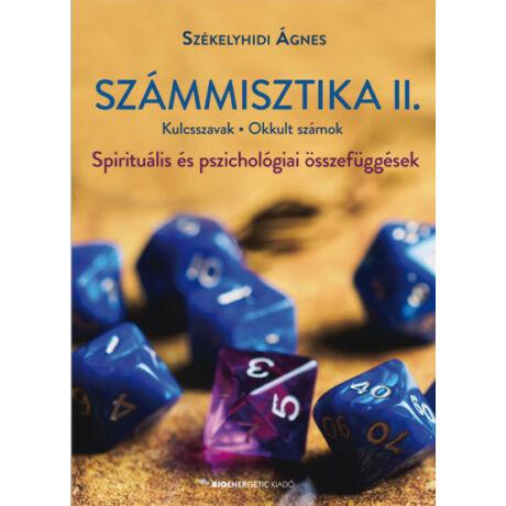 SZÁMMISZTIKA II. - KULCSSZAVAK, OKKULT SZÁMOK - SPIRITUÁLIS ÉS PSZICHOLÓGIAI ÖSSZEFÜGGÉSEK