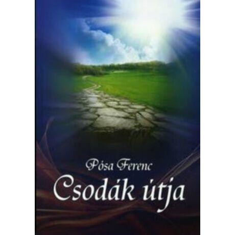 CSODÁK ÚTJA (CD MELLÉKLETTEL)