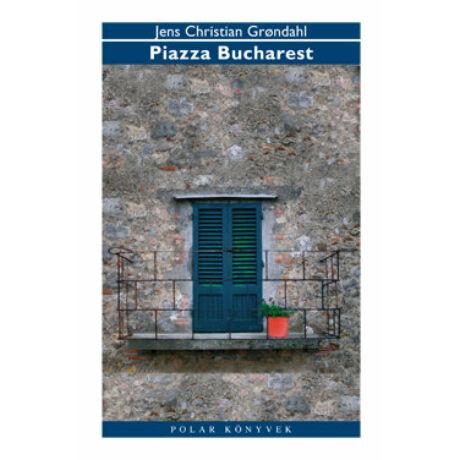 PIAZZA BUCHAREST
