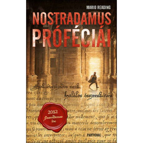 NOSTRADAMUS PRÓFÉCIÁI