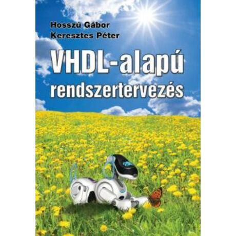 VHDL-ALAPÚ RENDSZERTERVEZÉS