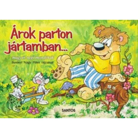 ÁROK PARTON JÁRTAMBAN...