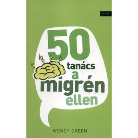 50 TANÁCS A MIGRÉN ELLEN