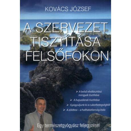 A SZERVEZET TISZTÍTÁSA FELSŐFOKON