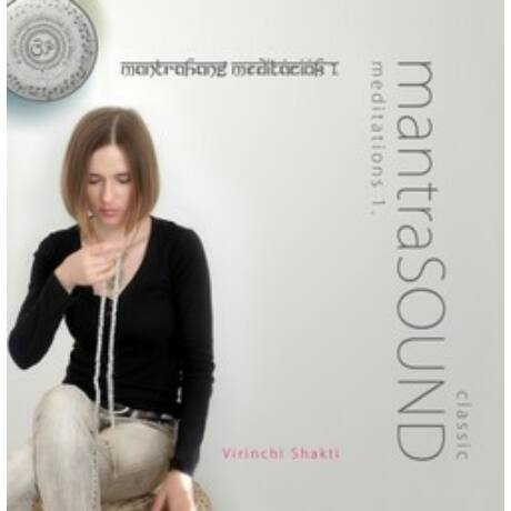 MANTRA SOUND MEDITÁCIÓK 1. CD
