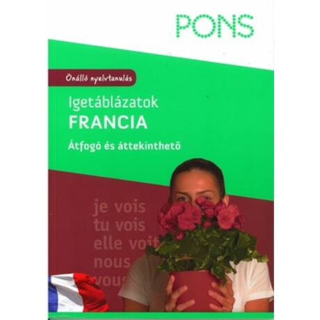PONS - IGETÁBLÁZATOK - FRANCIA