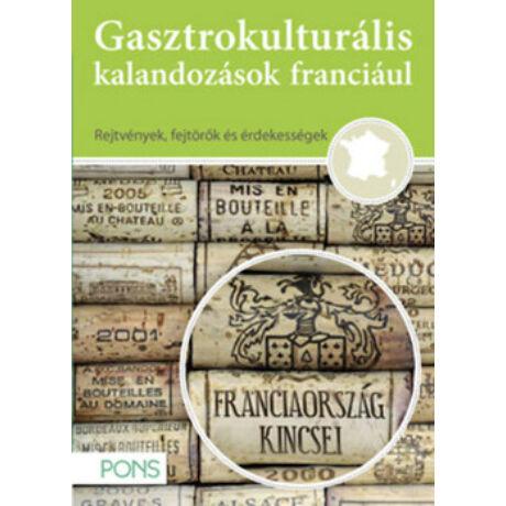 PONS - GASZTROKULTURÁLIS KALANDOZÁSOK FRANCIÁUL