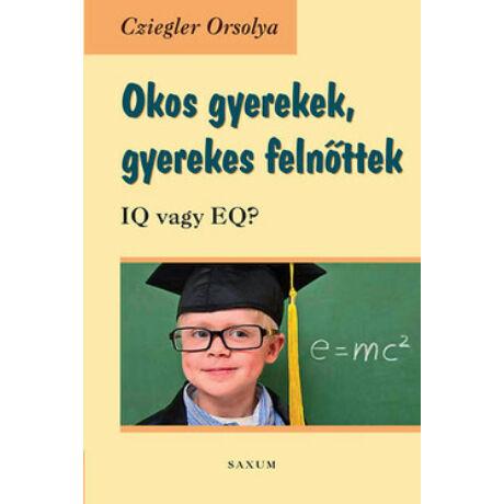 OKOS GYEREKEK, GYEREKES FELNŐTTEK