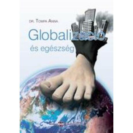 GLOBALIZÁCIÓ ÉS EGÉSZSÉG