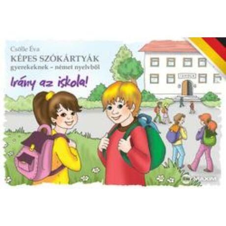 KÉPES SZÓKÁRTYÁK NÉMET - IRÁNY AZ ISKOLA!