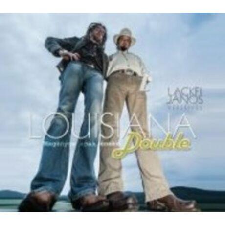 LOUISIANA DOUBLE - MAGÁNYOS APÁK ÉNEKE CD