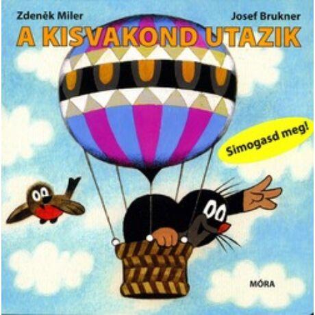 A KISVAKOND UTAZIK - SIMOGASD MEG!