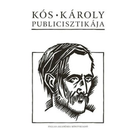KÓS KÁROLY PUBLICISZTIKÁJA