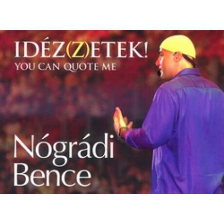 IDÉZ(Z)ETEK! - YOU CAN QUOTE ME