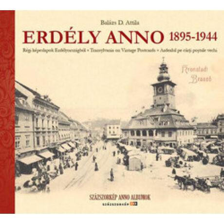 ERDÉLY ANNO 1895-1944