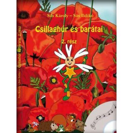 CSILLAGHÚR ÉS BARÁTAI 2. RÉSZ + CD