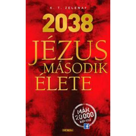 2038 - JÉZUS MÁSODIK ÉLETE