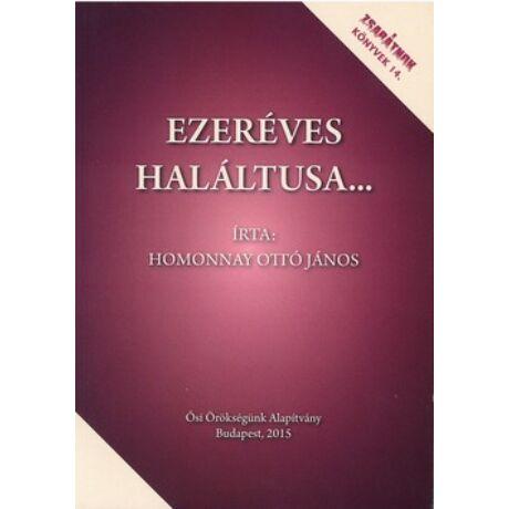 EZERÉVES HALÁLTUSA