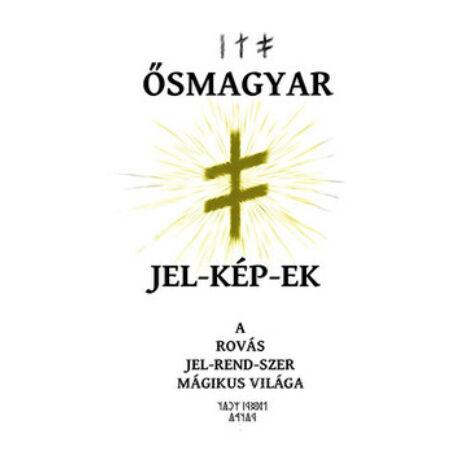 ŐSMAGYAR JEL-KÉP-EK