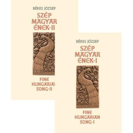 SZÉP MAGYAR ÉNEK I.-II. - FINE HUNGARIAN SONG I-II.