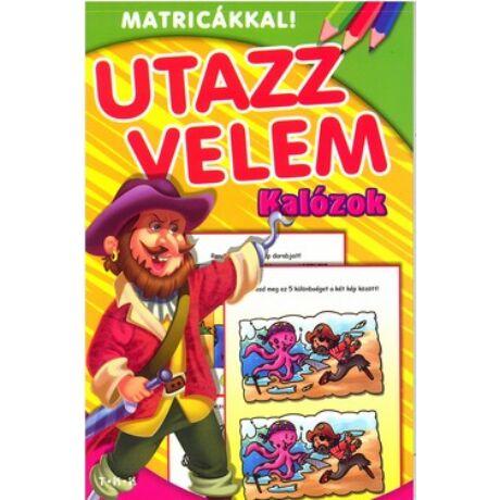 UTAZZ VELEM - KALÓZOK
