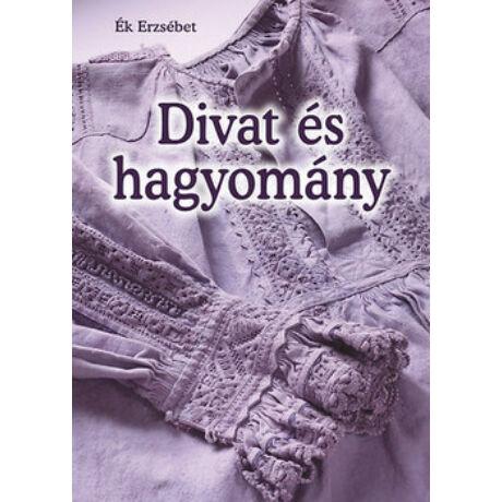 DIVAT ÉS HAGYOMÁNY