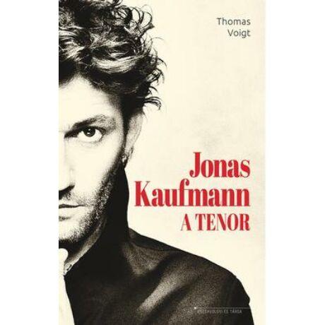 JONAS KAUFMANN - A TENOR