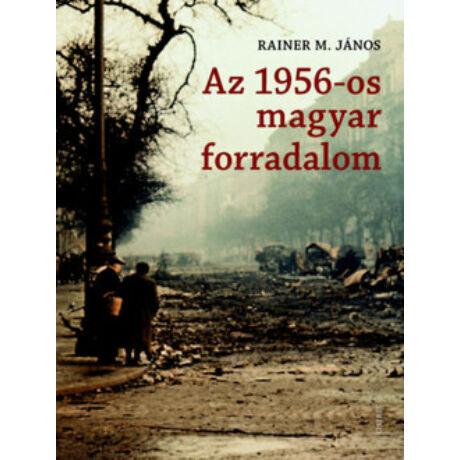 AZ 1956-OS MAGYAR FORRADALOM