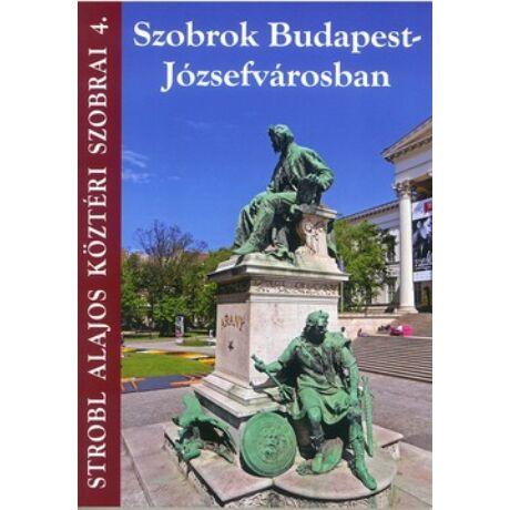 SZOBROK BUDAPEST-JÓZSEFVÁROSBAN