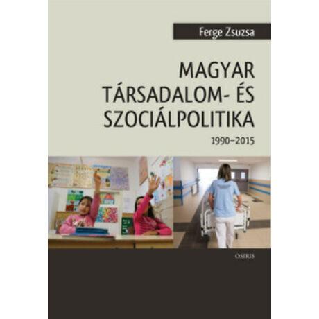 MAGYAR TÁRSADALOM- ÉS SZOCIÁLPOLITIKA