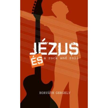 JÉZUS ÉS A ROCK AND ROLL
