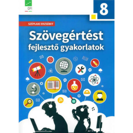 SZÖVEGÉRTÉST FEJLESZTŐ GYAK. 8 AP-080511