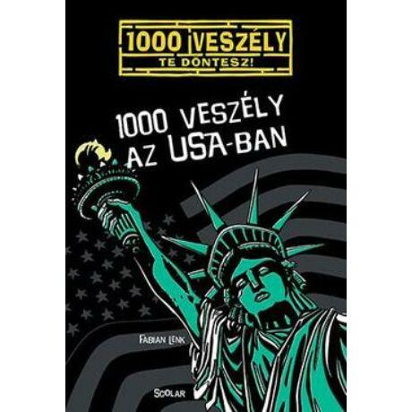 1000 VESZÉLY AZ USA-BAN