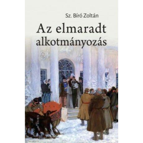 AZ ELMARADT ALKOTMÁNYOZÁS