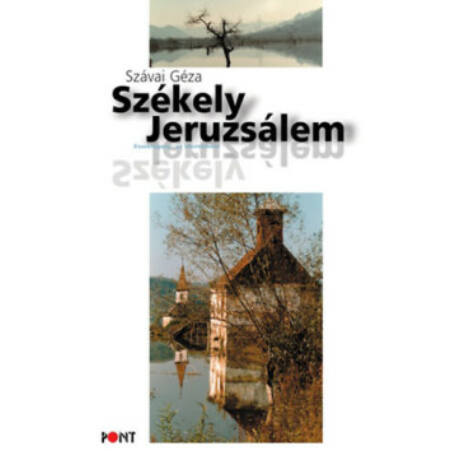 SZÉKELY JERUZSÁLEM