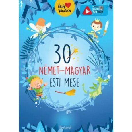 30 NÉMET-MAGYAR ESTI MESE