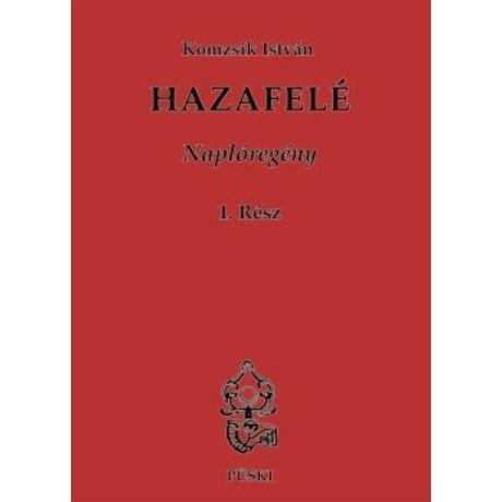 HAZAFELÉ I.-II. NAPLÓREGÉNY