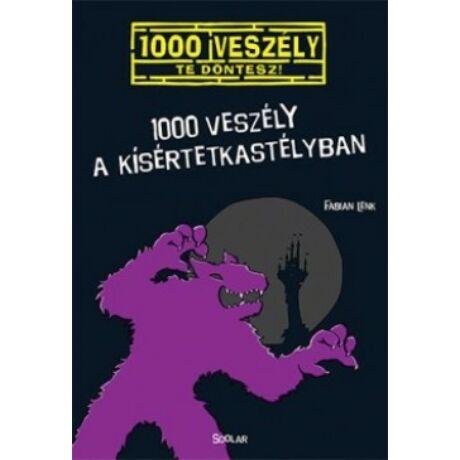 1000 VESZÉLY A KÍSÉRTETKASTÉLYBAN