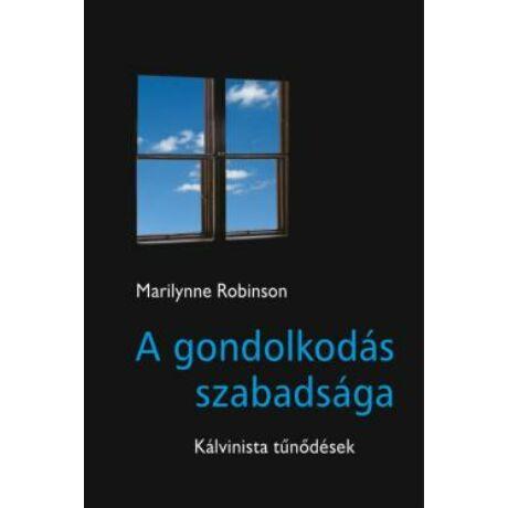 A GONDOLKODÁS SZABADSÁGA