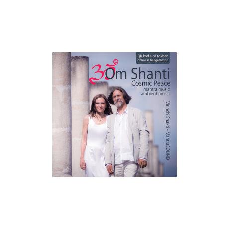 OM SHANTI - COSMIC PEACE CD