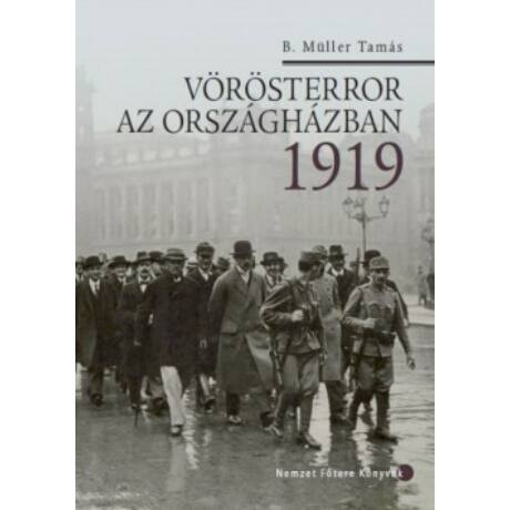 VÖRÖSTERROR AZ ORSZÁGHÁZBAN 1919